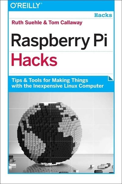 Raspberry Pi Hacks