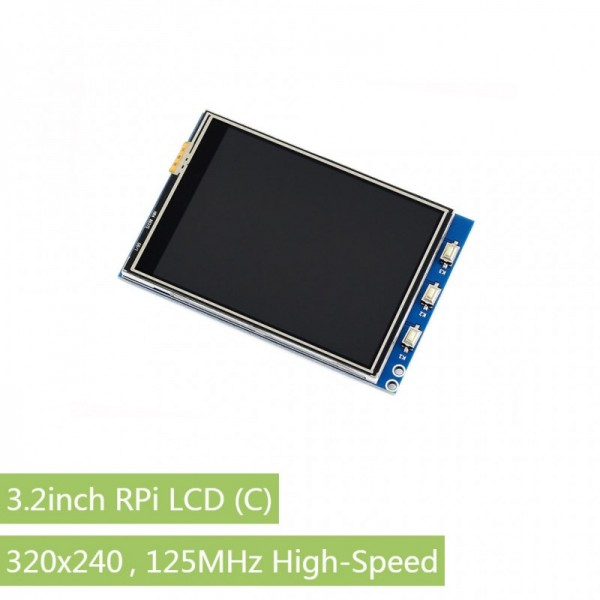 "3.2"" Raspberry Pi LCD (C), 320x240,125MHz High-Speed SPI"