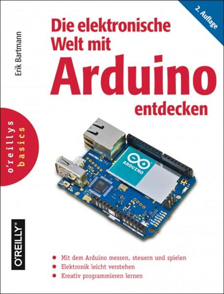 Die elektronische Welt mit Arduino entdecken (2. Auflage)